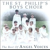 The Best of Angel Voices / St. Philip's Boys Choir