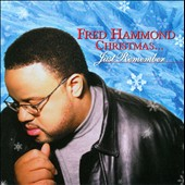 Fred Hammond: Christmas...Just Remember