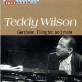 Teddy Wilson: A Jazz Hour with Gershwin, Ellington and More
