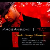Marcus Anderson: Tender Loving Christmas [Digipak]