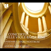 Frescobaldi: The Barberini Consort of Viols / Andrea de Carlo, Ensemble Mare Nostrum, Vox Luminis