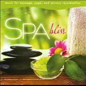 David Arkenstone: Spa: Bliss - Music for Massage