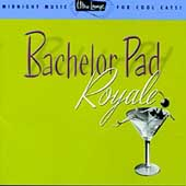 Various Artists: Ultra-Lounge, Vol. 4: Bachelor Pad Royale