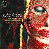 Gabriel Espinosa/Hendrik Meurkens: Celebrando *