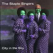 The Staple Singers: City in the Sky