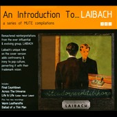 Laibach: An Introduction To... Laibach/Reproduction Prohibited [Digipak]