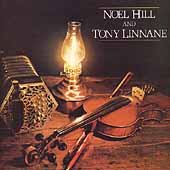 Noel Hill: Noel Hill and Tony Linnane *