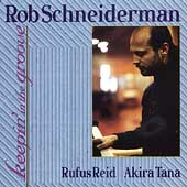 Rob Schneiderman: Keepin' in the Groove