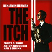 Benjamin Herman: The Itch