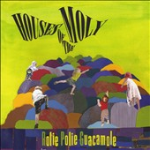 Rolie Polie Guacamole: Houses of the Moly