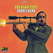 Herbie Mann: Our Mann Flute [Remastered]