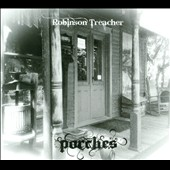 Robinson Treacher: Porches [6/11]