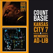 Count Basie: Kansas City 7/Memories Ad-Lib [Bonus Track]