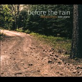 Zachary Bruno: Before the Rain [Digipak]