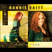 Bonnie Raitt: Now & Then: Slipstream + Opus *