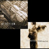 Attrition: Something Stirs/Eternity