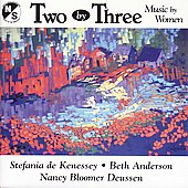 Two by Three - Music by Women / Lazar, Botelho, Ernst