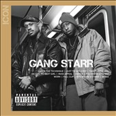 Gang Starr: Icon [PA] [8/5]