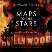 Howard Shore (Composer): Maps to the Stars [Original Motion Picture Soundtrack] [9/9]