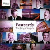 Postcards - Traditional popular songs and folksongs from around the world / The King's Singers
