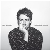 Ryan Hemsworth: Alone For the First Time [EP]