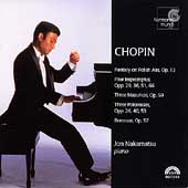 Chopin: Fantasy, Impromptus, Mazurkas, etc / Jon Nakamatsu