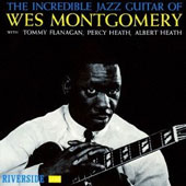 Wes Montgomery: The Incredible Jazz Guitar