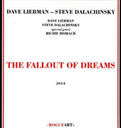 David Liebman: The  Fallout of Dreams