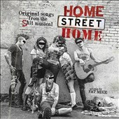 NOFX: Home Street Home: Original Songs from the Shit Musical [Digipak] *