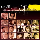 Various Artists: Mejor de lo Mejor: Tropical