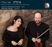 ITalYa:' Italian Jewish Songs, by Aloni, Gutman, Engel, Secunda, et al./ Delilah Sharon Gutman, voice; Rephael Negri, violin