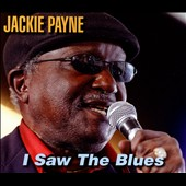 Jackie Payne: I Saw the Blues [Digipak]
