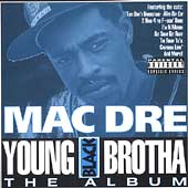 Mac Dre: Young Black Brotha [PA]