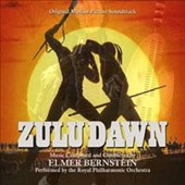 Elmer Bernstein (Composer/Conductor): Zulu Dawn [Original Motion Picture Soundtrack]