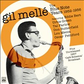 Gil Melle: The Blue Note Years 1952-1956