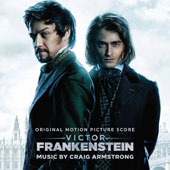 Victor Frankenstein [Original Motion Picture Soundtrack]
