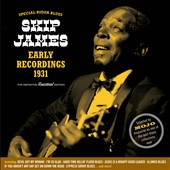 Skip James: Special Rider Blues: Early Recordings, 1931