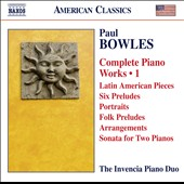Paul Bowles (1910-1999) Complete Piano Works, Vol. 1 / Andrey Kasparov and Oksana Lutsyshyn, pianos