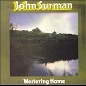 John Surman: Westering Home [Digipak]