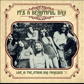 It's a Beautiful Day: Live in the Studio San Francisco '71 *