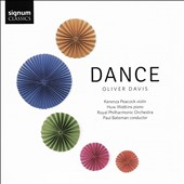 Music of Oliver Davis (b.1972): 'Dance' / Kerenza Peacock, violin; Huw Watkins, piano; Paul Bateman, Royal Philharmonic Orchestra