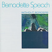 Bernadette Speach: Without Borders