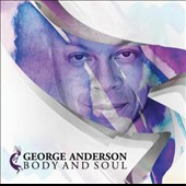 George Anderson (Bass): Body and Soul
