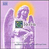 Gloria - Classical Music for Reflection and Meditation