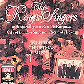 A Little Christmas Music / King's Singers, Te Kanawa