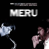 Dick Oatts: Meru