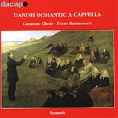Romantic - Danish Romantic A Cappella / Frans Rasmussen
