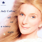 Judy Collins: All on a Wintry Night