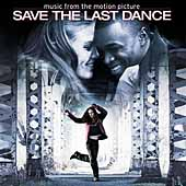Original Soundtrack: Save the Last Dance