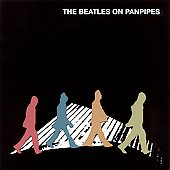 Various Artists: The Beatles on Panpipes